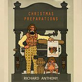 Christmas Preparations by Richard Anthony