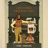 Christmas Preparations de Gene Ammons