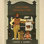 Christmas Preparations di Santo and Johnny