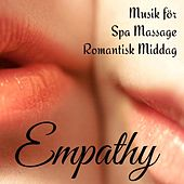 Empathy - Lounge Chillout Sexig Musik för Spa Massage Romantisk Middag by Various Artists