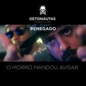 O Morro Mandou Avisar de Detonautas