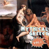 Mythical Greece, Vol. 1 de Various Artists