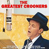 Greatest Crooners von Various Artists