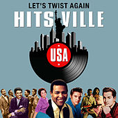 Let's Twist Again (Hitsville USA) by Various Artists