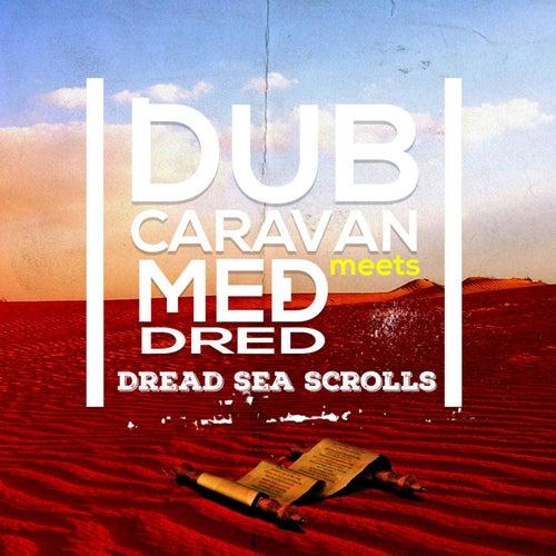 Dread Sea Scrolls de Dub Caravan