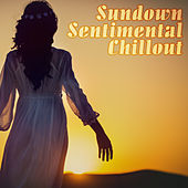 Sundown - Sentimental Chillout by Various Artists