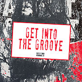 Get Into the Groove by Various Artists