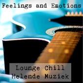 Feelings and Emotions - Lounge Chill Helende Muziek voor Gezondheid En Welzijn Romantische Avond von Vintage
