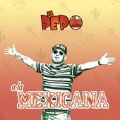 A la Mexicana de Pepo