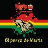 El Perro de Marta de Pepo