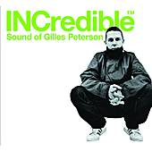 INCredible Sound Of Gilles Peterson by Various Artists