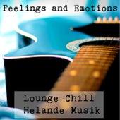 Feelings and Emotions - Lounge Chill Helande Musik för Fitness Semester och Romantisk Middag von Vintage