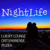Nightlife - Luxury Lounge Ontspannende Muziek voor Sensuele Nacht en Diepe Meditatie von Various Artists