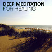 Deep Meditation for Healing - Nature of Sounds and Serenity Instrumental Music for Yoga Balance & Reduce Stress de Various Artists