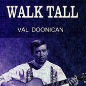 Walk Tall von Val Doonican