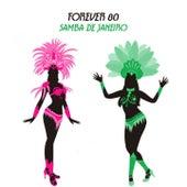 Samba De Janeiro by Forever 80