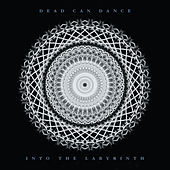 Into The Labyrinth (Remastered) de Dead Can Dance