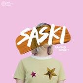 Faking Bright by Saski