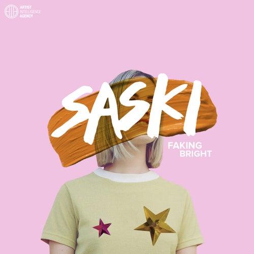 Faking Bright von Saski