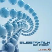 Be Free by Sleepwalk