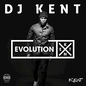 Evolution X by DJ Kent