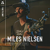 Miles Nielsen on Audiotree Live by Miles Nielsen