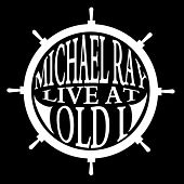 Live at Old I - EP by Michael Ray