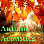Autumn Acoustics de Various Artists