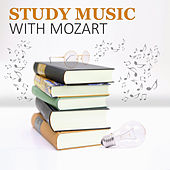 Study Music with Mozart: Classical Music for High Focus, Deep Concentration, Effective Learning, Creative Thinking by Classical Study Music (1)