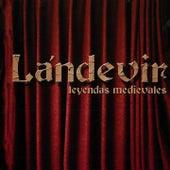 Leyendas Medievales by Lándevir