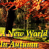 A New World In Autumn by Various Artists