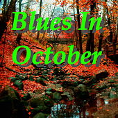 Blues In October by Various Artists