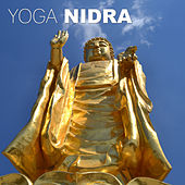 Yoga Nidra - Healing Zen Music, Meditation, Deep Relax, Therapy for Sleep, New Age Music, Calm Nature Sounds by Various Artists