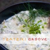 Tzatziki Groove von Various Artists