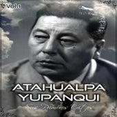 Atahualpa Yupanqui - Sus Primeros Éxitos, Vol. 1 by Atahualpa Yupanqui