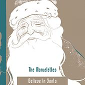 Believe In Santa by The Marvelettes