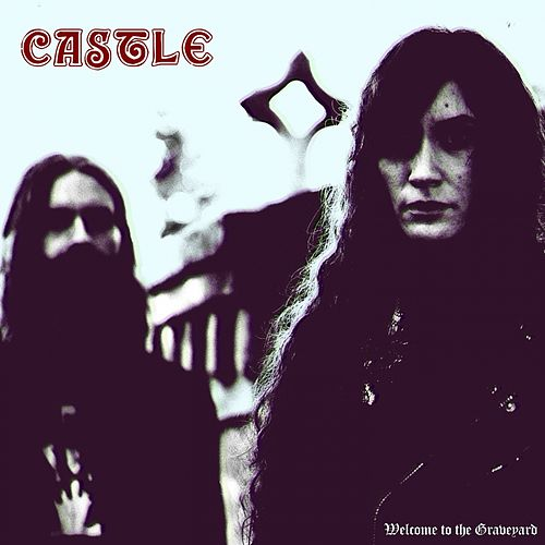 Welcome to the Graveyard by Castle
