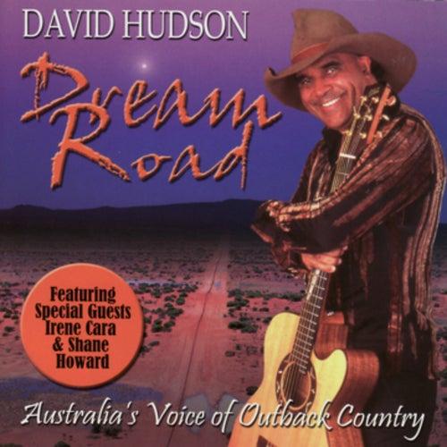Dream Road by David Hudson
