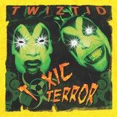Toxic Terror by Twiztid