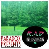 Life Is Love / / Love Is Life von rad.