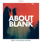 About Blank by Kobito