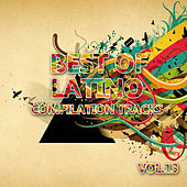Best of Latino 13 (Compilation Tracks) by Various Artists