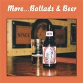 More... Ballads & Beer von Various Artists