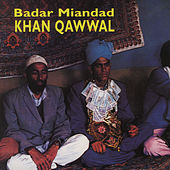 Khan Qawwal by Badar Miandad