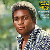 Songs of Love by Charley Pride