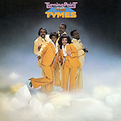 Turning Point (Expanded) von The Tymes