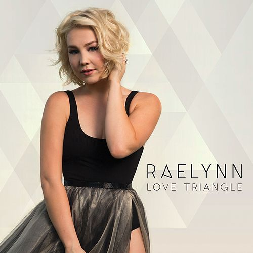 Play & Download Love Triangle by RaeLynn | Napster