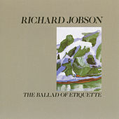 The Ballad of Etiquette de Richard Jobson