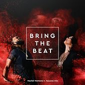 Bring the Beat (feat. Tessanne Chin) - Single by Machel Montano