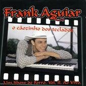 Um Show de Forró, Vol: 2 von Frank Aguiar